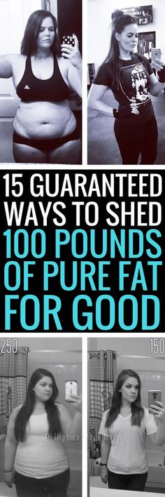 15 realistic ways to shed 100 pounds of fat for good.