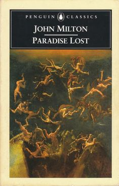Close Reading: John Milton Paradise Lost, Book Lines Paradise Lost Book 1, John Milton Paradise Lost, As I Lay Dying, Better Books, Common Phrases, Penguin Classics, Book Title, Classic Books, Book Reader