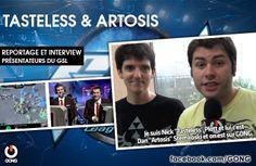 GONG [TASTOSIS] Rencontre avec Tasteless et Artosis, les commentateurs officiels de la Global Starcraft II League ! www.gongnetworks.com