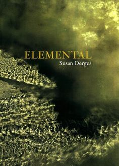 Elemental by Susan Derges. Save 27 Off!. $54.75. 240 pages. Publisher: Steidl (December 2, 2010). Author: Susan Derges