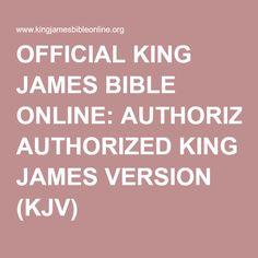 OFFICIAL KING JAMES BIBLE ONLINE: AUTHORIZED KING JAMES VERSION (KJV)