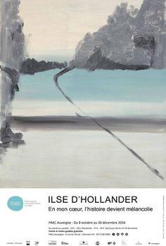 Affiche de l'exposition Ilse D'Hollander au FRAC Auvergne #IlseDHollander #FRACAuvergne #expo