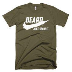 Beard , Just Grow it. Short sleeve men's t-shirt
