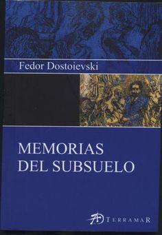 Fiódor Dostoyevski; Memorias del subsuelo