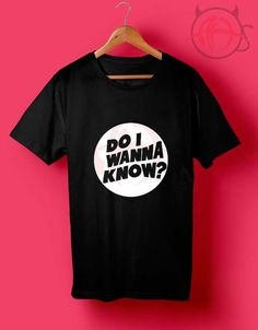 Arctic Monkeys Do I Wanna Know T Shirt //Price: $14.50