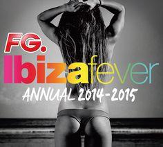 FG Ibiza Fever Annual 2014-2015 - Toutes les bombes dancefloor from Ibiza - The best of Ibiza's annual soundtrack - https://itunes.apple.com/fr/album/ibiza-fever-annual-2014-2015/id926859026 #FG #Rehab #MarkKnight #FeddeLeGrand #ThomasGold #JohnDahlback #GuiBoratto #MaceoPlex #Deorro #Firebeatz #DenizKoyu #Ibiza
