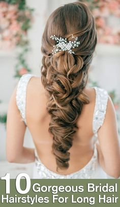 Top 10 Gorgeous Bridal Hairstyles For Long Hai