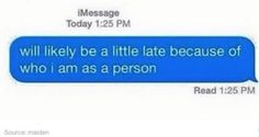 When you've officially run out of excuses:   23 Images For College Students Who Are So Fucking Done
