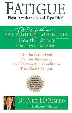 Fatigue: Fight It with the Blood Type Diet: The Individualized Plan for Preventing and Treating the Conditions That Cause Fatigue by Dr. Peter J. D'Adamo http://www.amazon.com/dp/0425207544/ref=cm_sw_r_pi_dp_T3zcwb1MEM1M4