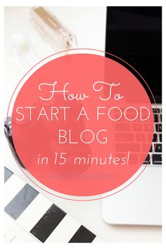 start food blog fifteen minutes