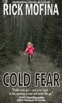 Cold Fear by Rick Mofina http://www.amazon.com/dp/B00ALI9TSK/ref=cm_sw_r_pi_dp_ZQg6wb0DMHY6P