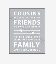 Cousins Typography Print - art to frame - by kardzkouture - $15.00