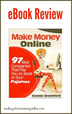 Review of Make Money Online - 97 Companies That Will Pay You to Work In Your Pajamas
