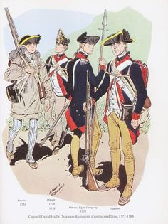 Colonel David Hall's Delaware Regiment, Continental Line, American Line, American War, American Soldiers, Early American, Military Insignia, Military Art, Military History, Military Uniforms, Independence War