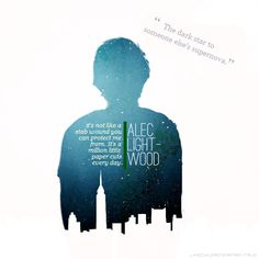 Alec Lightwood. One of my favorite characters from The Mortal Instruments.