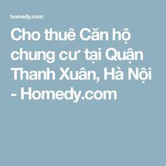 Cho thuê Căn hộ chung cư tại Quận Thanh Xuân, Hà Nội - Homedy.com