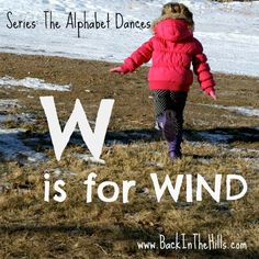The Alphabet Dances: W is for Wind