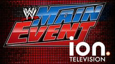 WWE MAIN EVENT WAS SUPER COLOSSAL!  I LIKED THE MATCH OF  SHEAMUS VS ALBERTO DEL RÍO.  SHEAMUS WON THE MATCH!  WWE RULES!