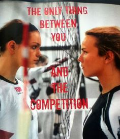 The only thing between you and the competition - Volleyball Volleyball Motivation, Volleyball Memes, Volleyball Ideas, Volleyball Players, Softball, Volleyball Inspiration, Fitness Inspiration, Sports Today, Haha So True