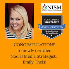 Happy to announce, Emily Theis, as a newly certified NISM Social Media Strategsit (SMS).  Congratulations Emily.