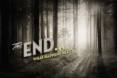 The End Sermon Series