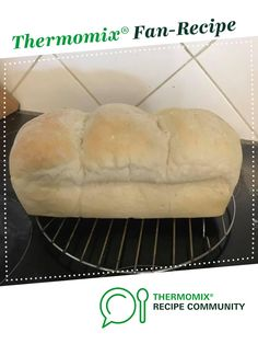 Recipe Never Fail Fluffy Bread by Thermazing by Amy, learn to make this recipe easily in your kitchen machine and discover other Thermomix recipes in Breads & rolls. Cheddarwurst Recipe, Dough Recipe, Condensed Milk Cookies, Mulberry Recipes, Thermomix Bread, Spagetti Recipe, Szechuan Recipes, Bellini Recipe, Breads