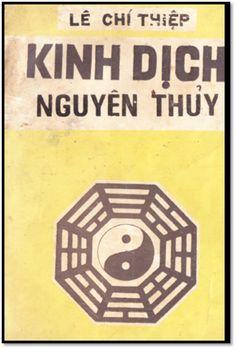 Kinh Dịch Nguyên Thủy (NXB Khai Trí 1973) – Lê Chí Thiệp, 104 Trang | Sách Việt Nam