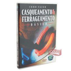 DVD Como Fazer Casqueamento e Ferrageamento Básico: Casa e Lazer