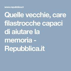 Quelle vecchie, care filastrocche capaci di aiutare la memoria - Repubblica.it
