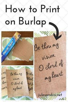 How To Print On Burlap Diy Tutorial Crafts Pinterest Burlap