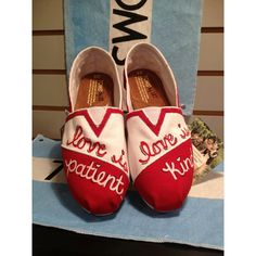 Love is Patient Custom TOMS. Love these!!