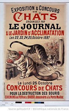 ¤ French cat show poster by Roedel (1897). Exposition & Concours de chats organisés parLe Journal & le Jardin d'Acclimatation... Octobre 1897. Le Lundi 25 Octobre, Concours de chats pour la destruction des souris [affiche] / Roedel