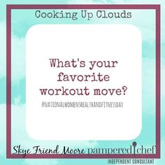National Women's #healthandfitness day! What's your favorite workout move? Or workout in general. I like #zumba as long as no one is watching! Lol #cookingupclouds