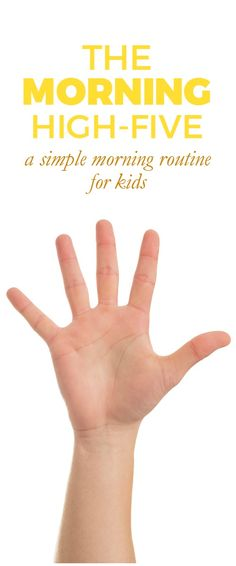 The Morning High-Five: The BEST and simplest summer morning routine. Give your kids 5 tasks to accomplish before they start their day. Includes a FREE printable! Tips for parenting and raising kids! High Five, Chores For Kids, Activities For Kids, Parenting Advice, Kids And Parenting, Parenting Classes, Morning Routine Kids, Summer Schedule, Kids Moves