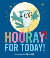 Hooray for Today! by Brian Won (2016)