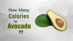 Healthwise: How Many Calories in Avocado? Diet Calories, Calories Intake & Healthy Weight Loss by EnViata @ https://youtu.be/6msorKhhcDY