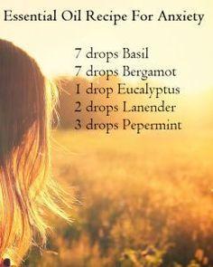 essential oil blend for anxiety: basil, bergamot, eucalyptus, lavender, peppermint