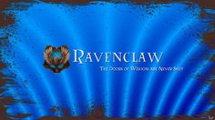 Hogwarts House Wallpaper : Ravenclaw by TheLadyAvatar on deviantART