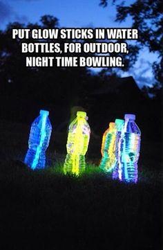 Put glow sticks in water bottles for outdoor nigh time bowling. http://media-cache-ec3.pinimg.com/originals/f5/b2/1c/f5b21ce724b67ba9bcee866ea0b30361.jpg