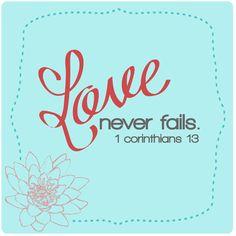 love never fails {free printable} | www.therefurbishedlife.com |