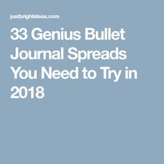 33 Genius Bullet Journal Spreads You Need to Try in 2018