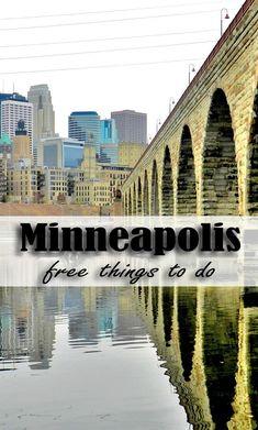 8 Free Things to Do in Minneapolis, Minnesota