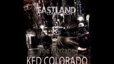 KED COLORADO FEAT TALI 2400 EASTLAND THE MIXX TAPE TURN IT UP PROMO