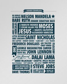 """Some of the world's most influential people were nurtured and raised by parents other than their birth parents.  Image of """"In Good Company"""" letterpress poster"""