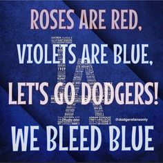 Roses are blue💙 Dodgers Nation, Let's Go Dodgers, Dodgers Baseball, Blue Cheer, Dodger Blue, My Future Boyfriend, Better Baseball, Buster Posey, Yadier Molina