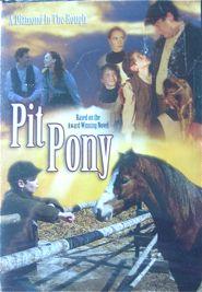 horse movies | Pit Pony. Horse Movie. Based on the award winning novel.
