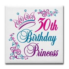 30th Birthday Princess Tile Coaster