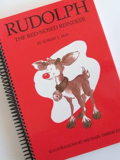 Christmas Journal Memory Book Rudolph the Red Nosed Reindeer