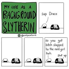 Background Slytherin -  Poor Draco