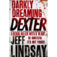 Amazing books, amazing TV program! Lots of time for Dexter!